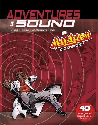 Adventures in Sound with Max Axiom Super Scientist book