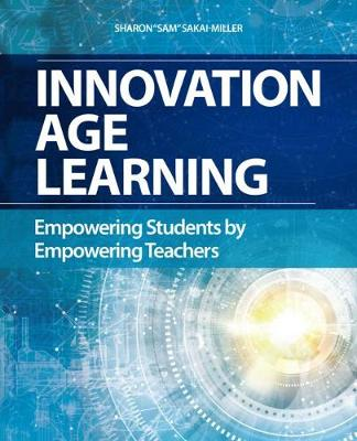 Innovation Age Learning by Sharon