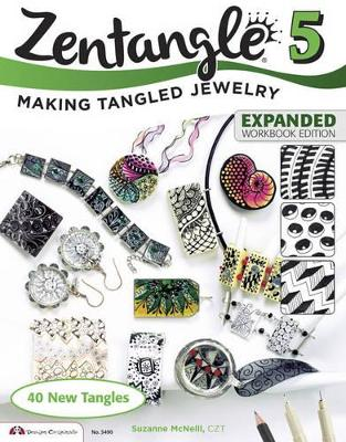 Zentangle 5, Expanded Workbook Edition by CZT Suzanne McNeill