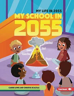 My School in 2055 by Carrie Lewis