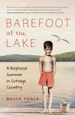 Barefoot at the Lake by Dr Bruce Fogle