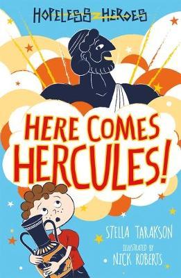 Here Comes Hercules! by Stella Tarakson