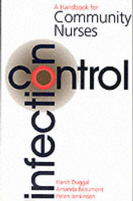 Infection Control by Harsh Duggall