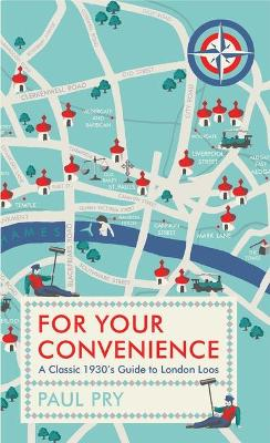 For Your Convenience by Paul Pry