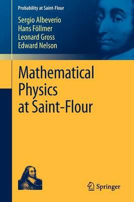 Mathematical Physics at Saint-Flour by Sergio Albeverio