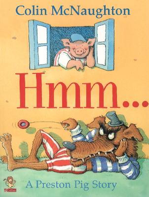 Hmm... (Preston Pig) by Colin McNaughton