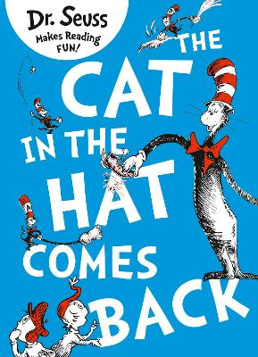 The Cat in the Hat Comes Back by Dr. Seuss