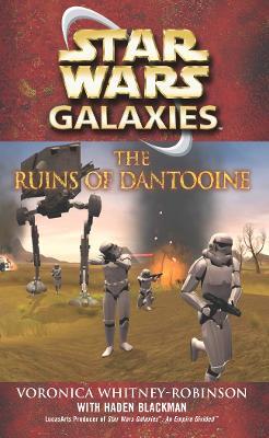 Star Wars: Galaxies - The Ruins of Dantooine book