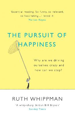 The Pursuit of Happiness by Ruth Whippman