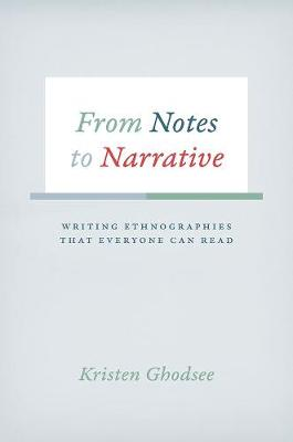 From Notes to Narrative by Kristen Ghodsee