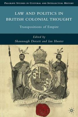 Law and Politics in British Colonial Thought book