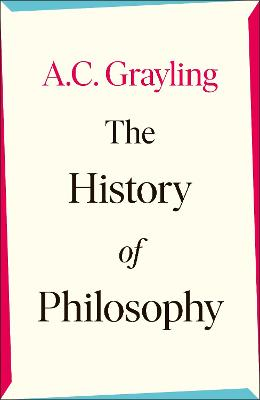 The History of Philosophy by A. C. Grayling