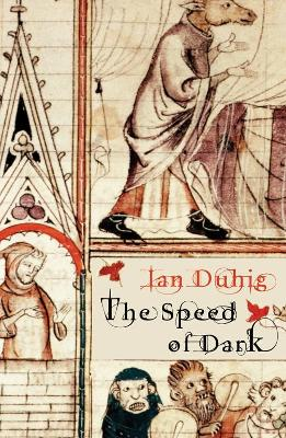 The Speed of Dark by Ian Duhig