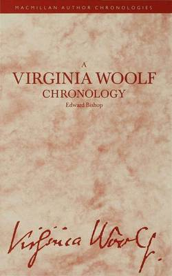 A Virginia Woolf Chronology by Edward Bishop