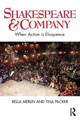 Shakespeare & Company: When Action is Eloquence book