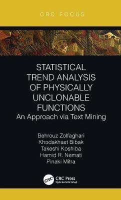 Statistical Trend Analysis of Physically Unclonable Functions: An Approach via Text Mining book