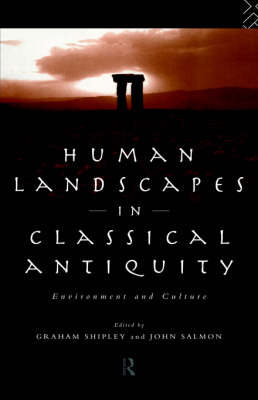 Human Landscapes in Classical Antiquity book