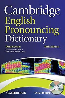 Cambridge English Pronouncing Dictionary with CD-ROM by Daniel Jones