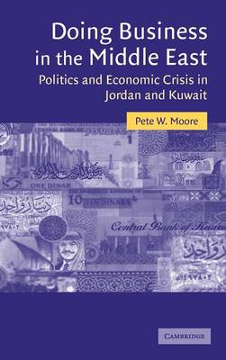 Doing Business in the Middle East by Pete W. Moore