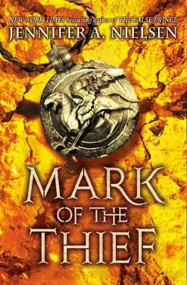 Mark of the Thief by Jennifer,A Nielsen