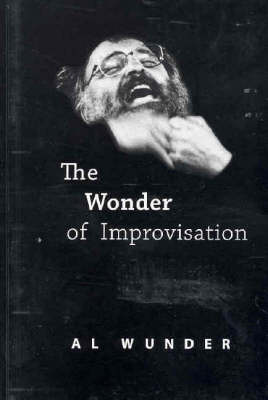 Wonder of Improvisation: A Showing of ... Not Showing Off by Patricia Sykes
