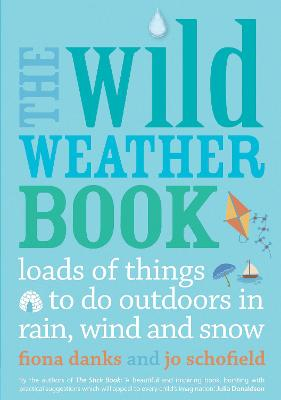 The Wild Weather Book by Fiona Danks