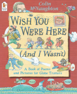 Wish You Were Here (And I Wasn't) book