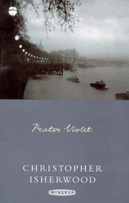 Prater Violet by Christopher Isherwood