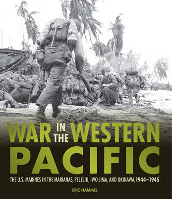 War in the Western Pacific by Eric Hammel