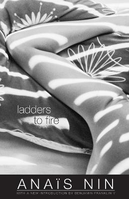Ladders to Fire by Anais Nin