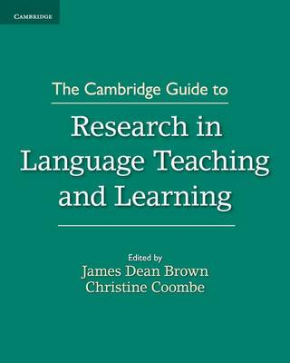 Cambridge Guide to Research in Language Teaching and Learning book