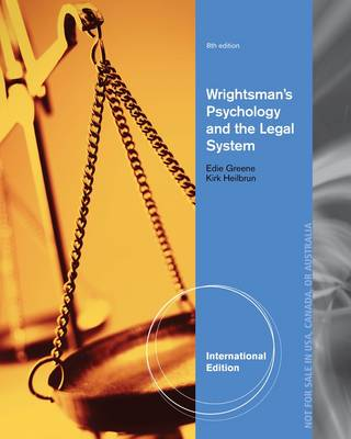 Wrightsman's Psychology and the Legal System, International Edition by Edith Greene