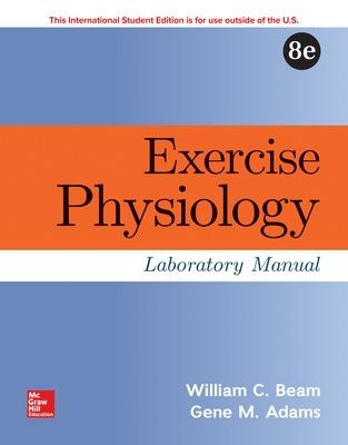 Exercise Physiology Laboratory Manual by Gene Adams