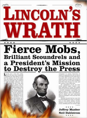 Lincoln's Wrath by Neil Dahlstrom