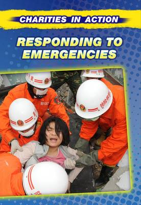 Responding to Emergencies by Anne Rooney