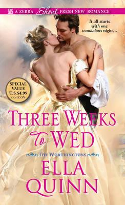 Three Weeks To Wed by Ella Quinn