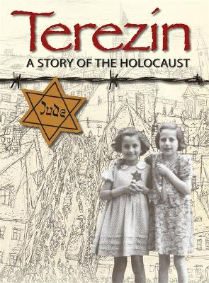 Terezin - A Story of The Holocaust by Ruth Thomson