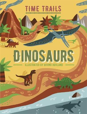 Graphic Timelines: Dinosaurs by Oivind Hovland