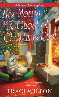 Mrs. Morris and the Ghost of Christmas Past by Traci Wilton