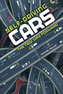 Self-Driving Cars by Michael Fallon