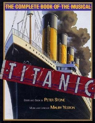 Titanic by Peter Stone