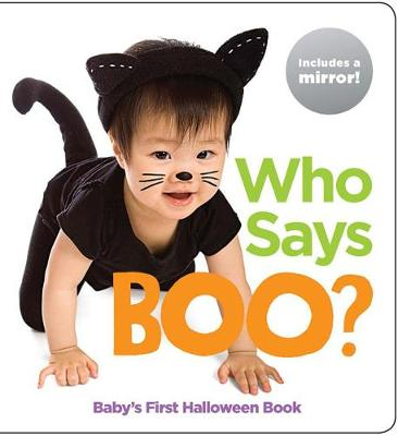 Who Says Boo?: Baby's First Halloween Book by Highlights
