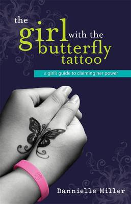 Girl With The Butterfly Tattoo by Dannielle Miller