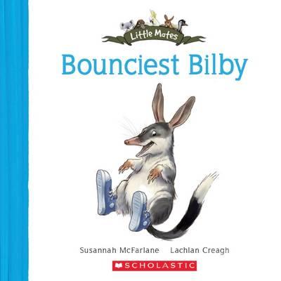 Bounciest Bilby by Susannah McFarlane