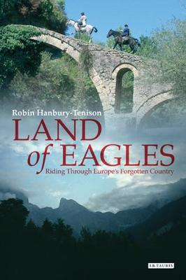 Land of Eagles by Robin Hanbury-Tenison