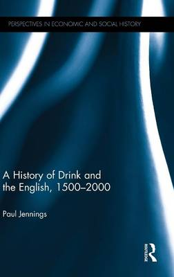 History of Drink and the English, 1500-2000 book