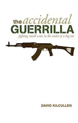 Accidental Guerrilla by David Kilcullen