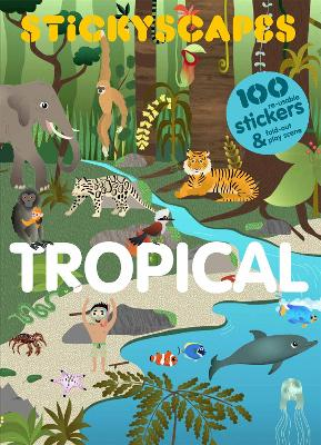 Stickyscapes Tropical Adventures by Isabel Thomas