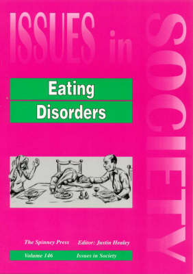 Eating Disorders by Justin Healey