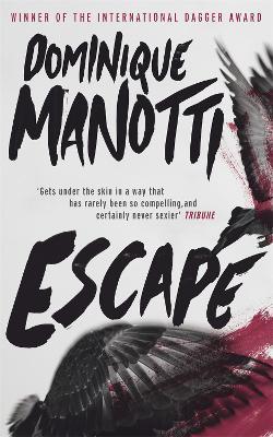 Escape by Dominique Manotti